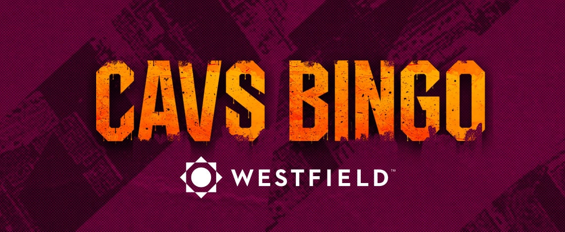 Cavs Bing Promotion presented by Westfield