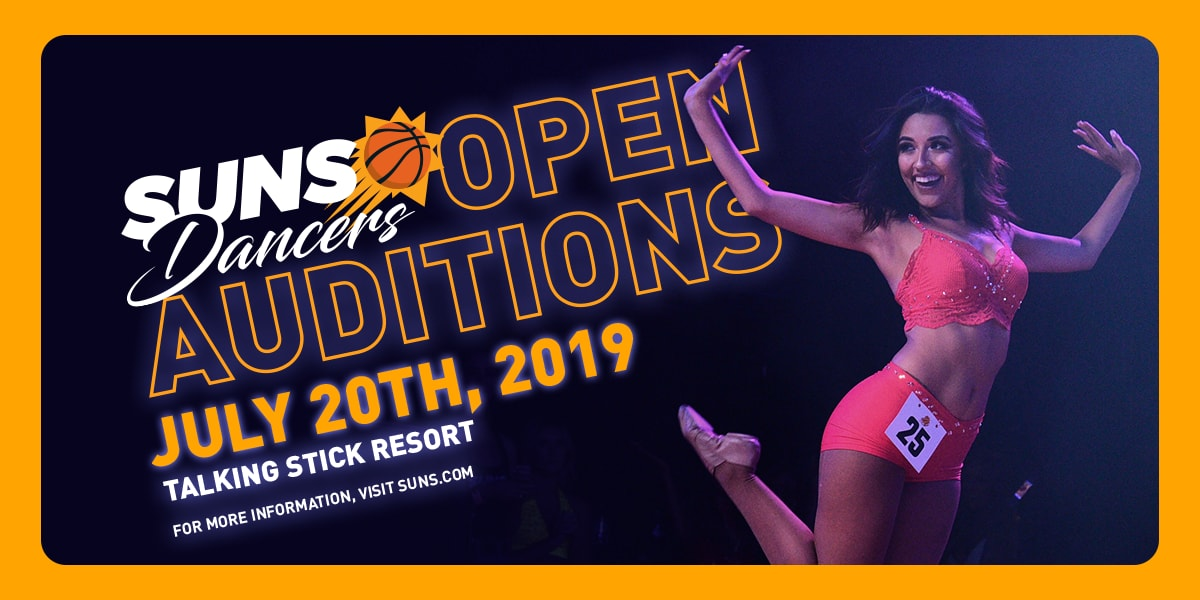 Suns Dancers Open Auditions July 20th, 2019
